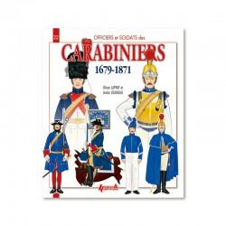 Les Carabiniers 1679-1871